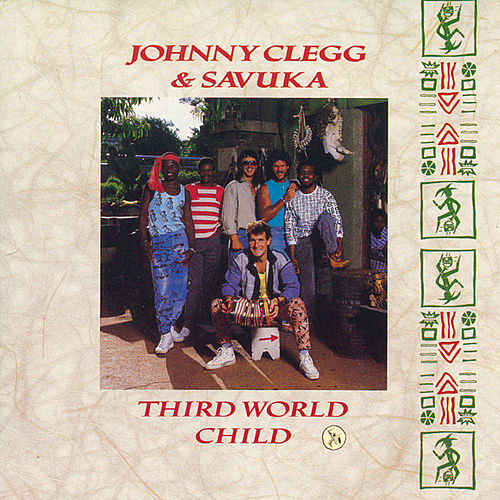 Third World Child de Johnny Clegg