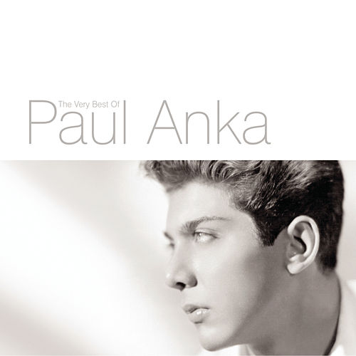 The Very Best Of Paul Anka de Paul Anka