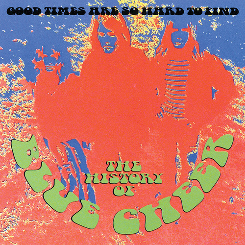 Good Times Are So Hard To Find de Blue Cheer
