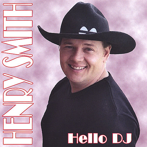 Hello DJ von Henry Smith