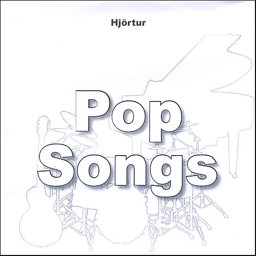 Pop Songs by Hjortur