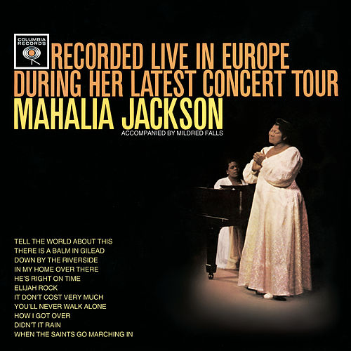 Live In Europe by Mahalia Jackson