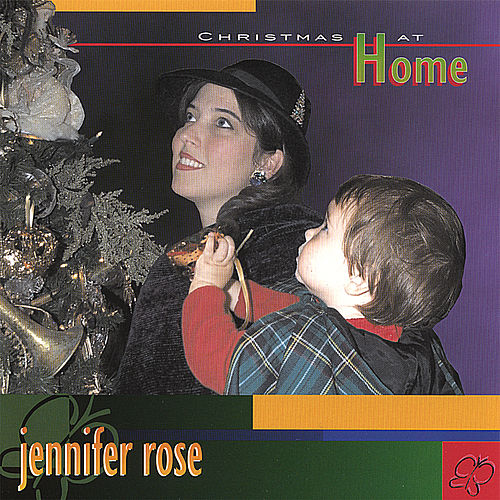 Christmas At Home by Jennifer Rose