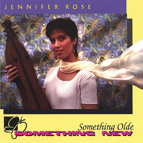 Something Olde, Something New by Jennifer Rose