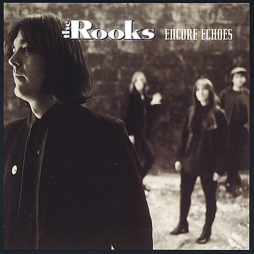 Encore Echoes by The Rooks