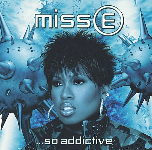 Miss E... So Addictive by Missy Elliott
