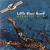 Greatest Hits by Little River Band