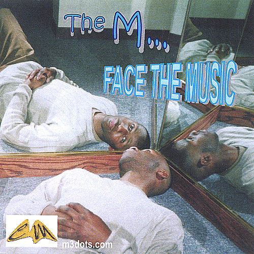 Face The Music von The M... (Christian Hip-Hop)