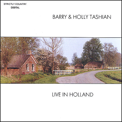 Live In Holland by Barry and Holly Tashian