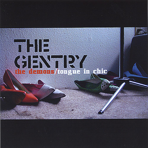 The Demons // Tongue In Chic by The Gentry