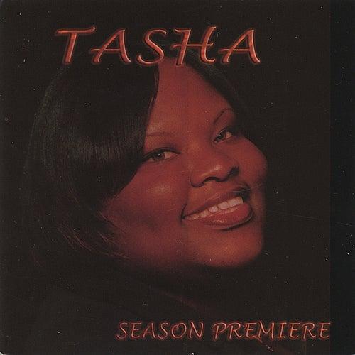 Season Premiere de Tasha