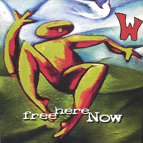 Free Here Now by W