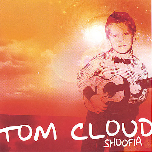 Shoofia de Tom Cloud