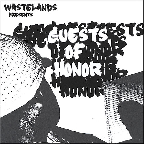 Wastelands Presents: Guests Of Honor by Various Artists