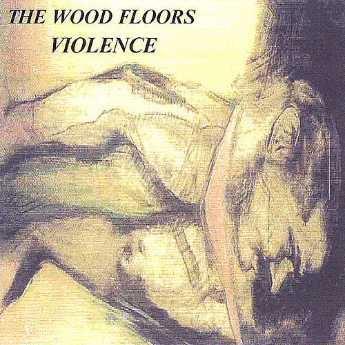 Violence de The Wood Floors