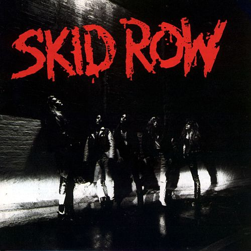 Skid Row von Skid Row