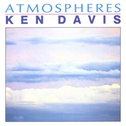 Atmospheres by Ken Davis