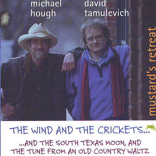 The Wind and the Crickets by Mustard's Retreat