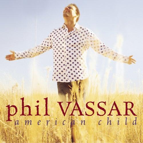 American Child by Phil Vassar