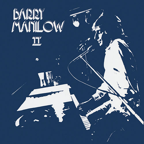 Barry Manilow II de Barry Manilow