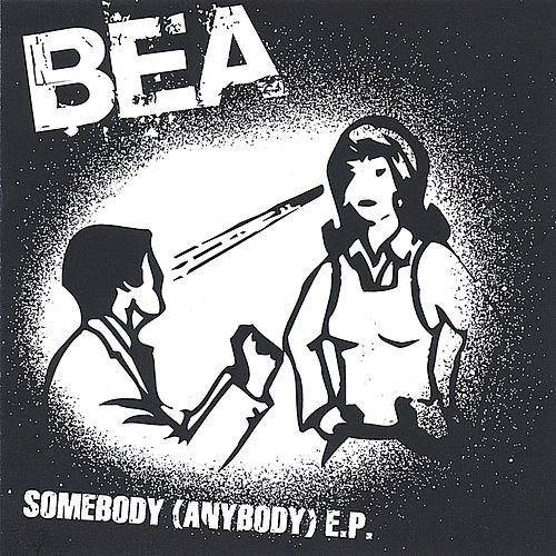 Somebody (Anybody) EP de Bea