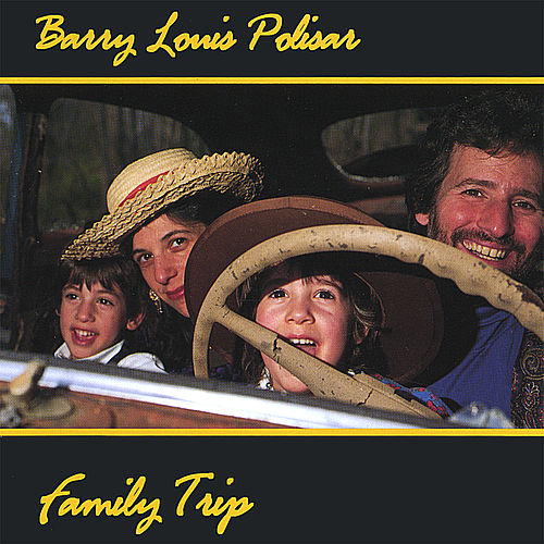 Family Trip von Barry Louis Polisar