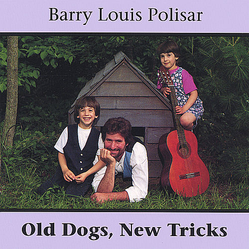 Old Dogs, New Tricks von Barry Louis Polisar
