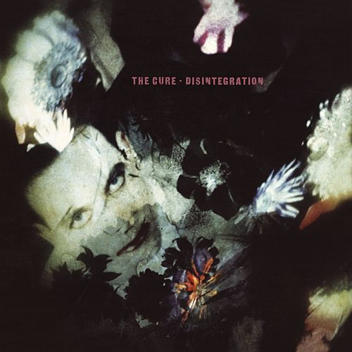 Disintegration by The Cure
