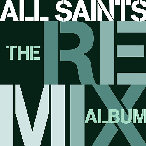 The Remix Album de All Saints