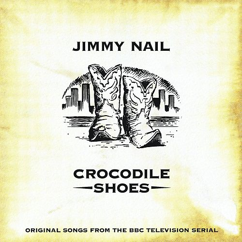 Crocodile Shoes by Jimmy Nail