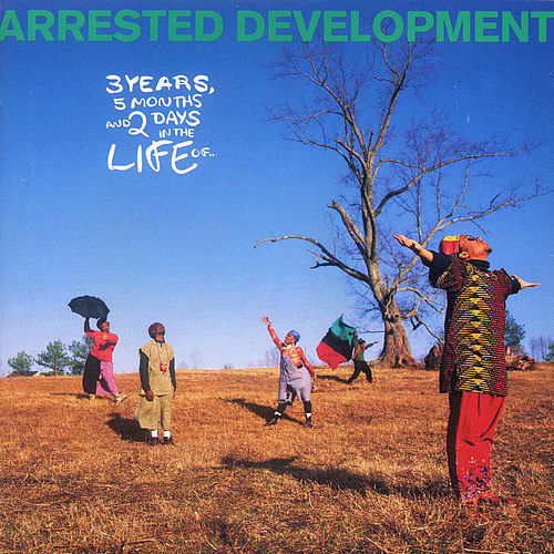 3 Years, 5 Months And 2 Days In The Life Of... by Arrested Development