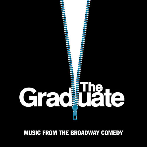 The Graduate - Music From The Broadway Comedy di Various Artists