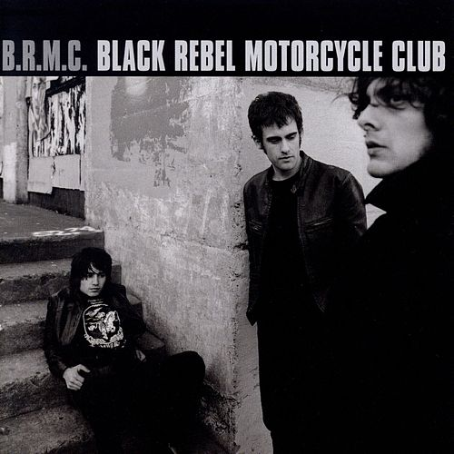 Black Rebel Motorcycle Club von Black Rebel Motorcycle Club