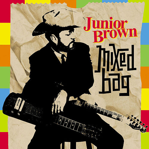 Mixed Bag by Junior Brown