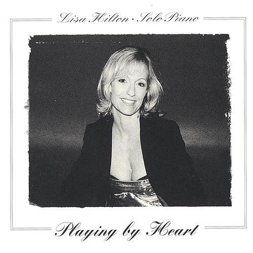 Playing By Heart de Lisa Hilton