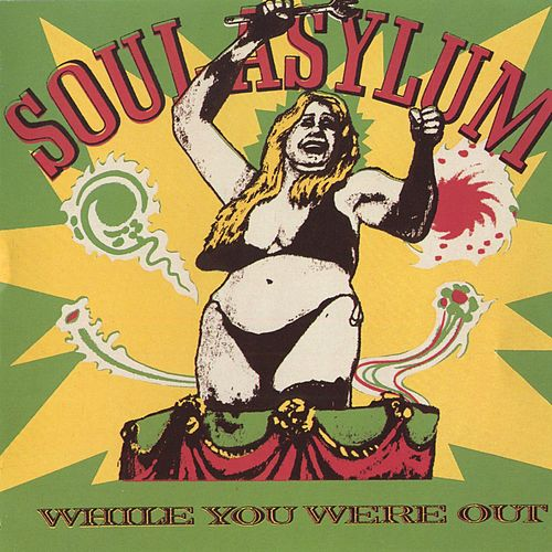 While You Were Out von Soul Asylum