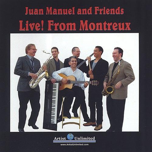 Live From Montreux de Juan Manuel