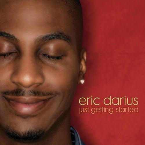 Just Getting Started de Eric Darius