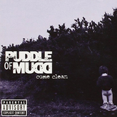 Come Clean by Puddle Of Mudd