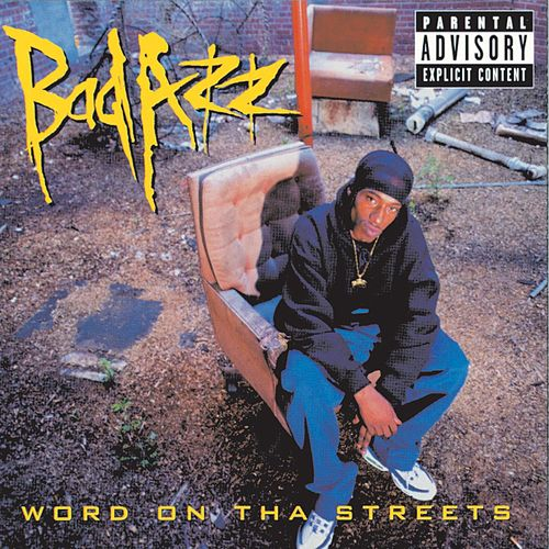 Word On Tha Streets by Bad Azz