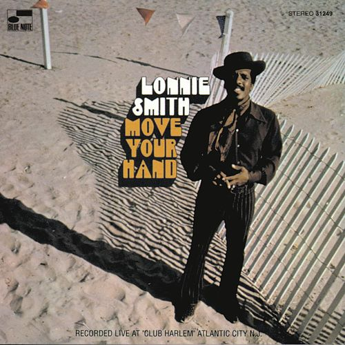 Move Your Hand (Live At Club Harlem, Atlantic City, NJ/1969/Remixed 1995) by Dr. Lonnie Smith