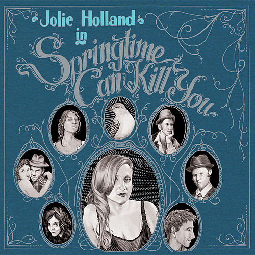 Springtime Can Kill You de Jolie Holland
