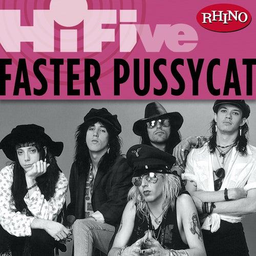 Rhino Hi-Five: Faster Pussycat de Faster Pussycat