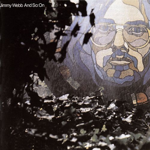 And So: On de Jimmy Webb