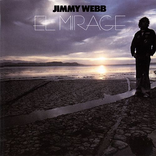 El Mirage de Jimmy Webb