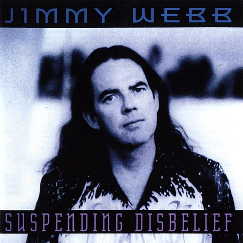 Suspending Disbelief de Jimmy Webb