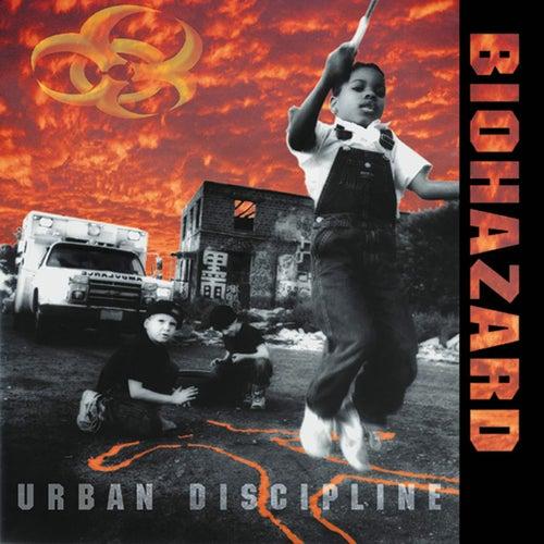 Urban Discipline de Biohazard