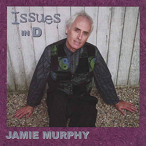 Issues in D. by Jamie Murphy