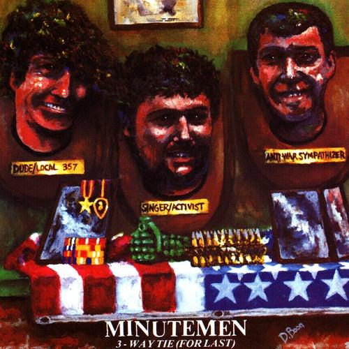 3-Way Tie (For Last) de Minutemen