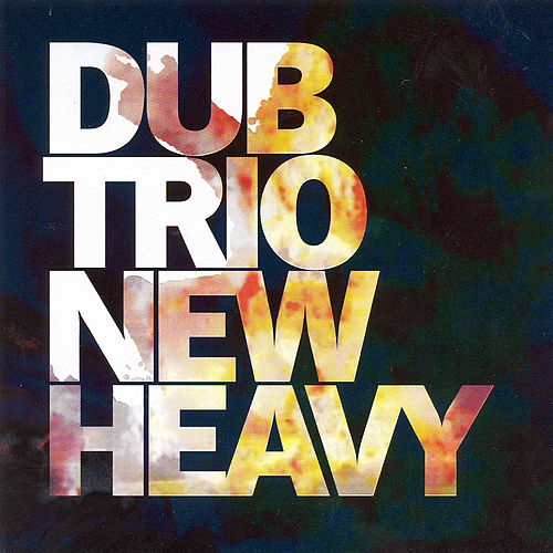 New Heavy von Dub Trio